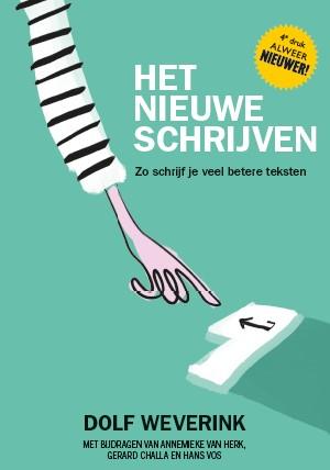 Dolf Weverink,Het nieuwe schrijven