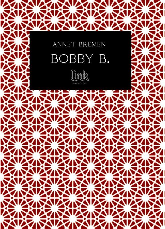 Annet Bremen,Bobby B.