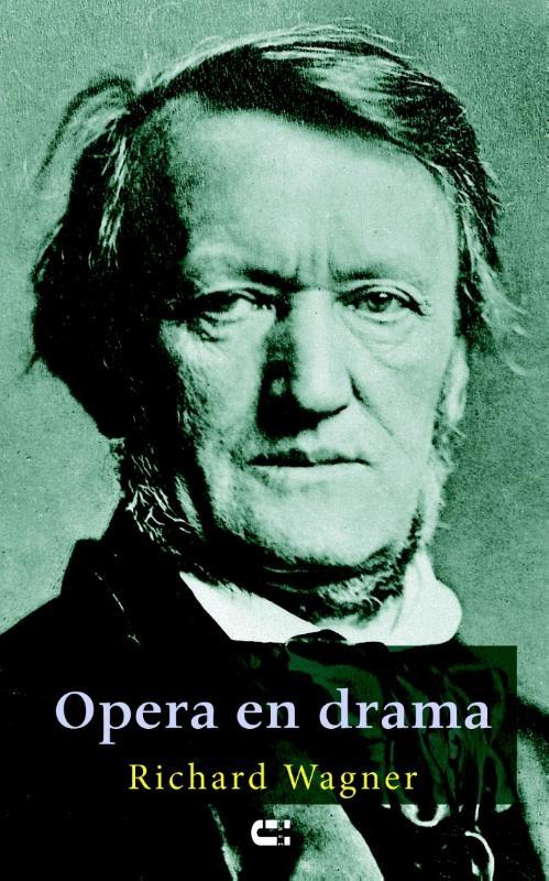 Richard Wagner,Opera en drama