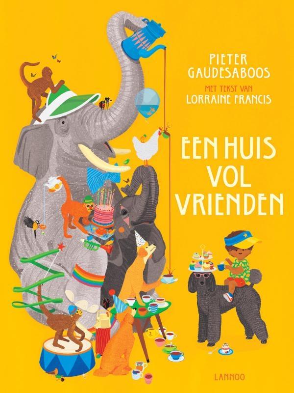 Pieter Gaudesaboos, Lorraine Francis,Een huis vol vrienden