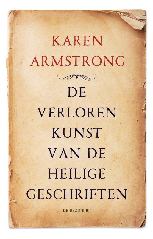 Karen Armstrong,De verloren kunst van de heilige geschriften