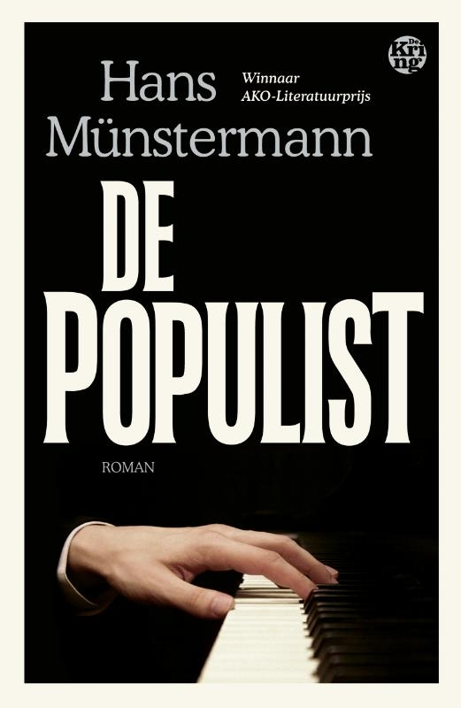 Hans Münstermann,De populist