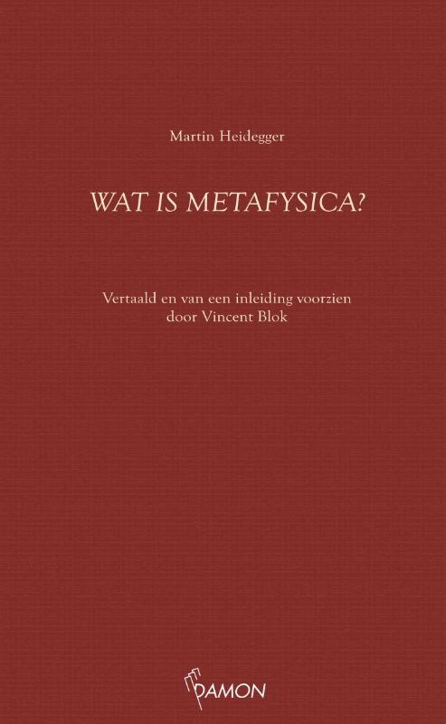Martin Heidegger,Wat is metafysica?