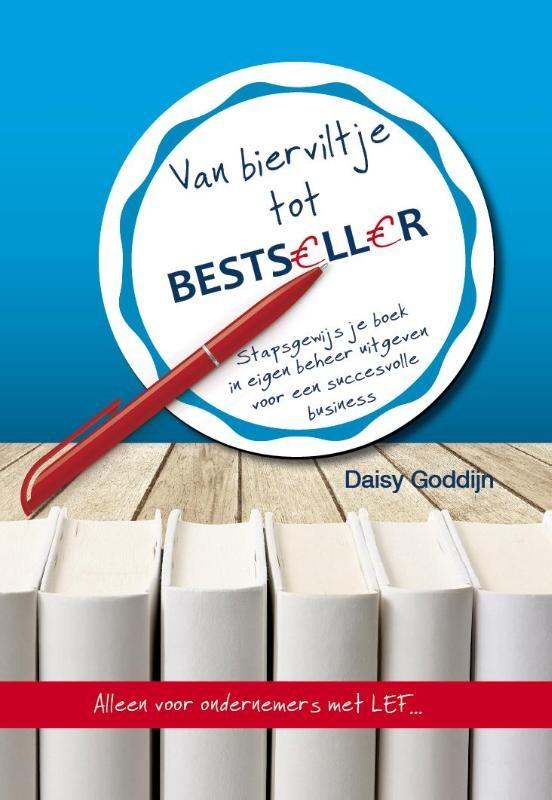 Daisy Goddijn,Van bierviltje tot bestseller