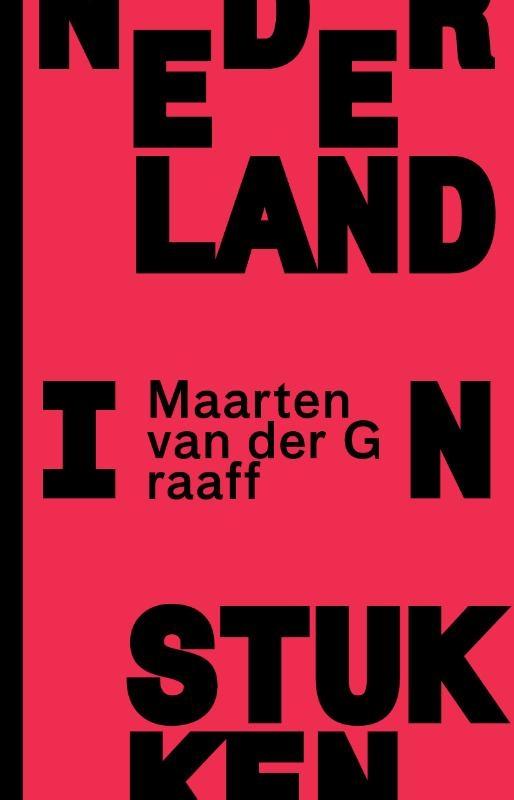 Maarten van der Graaff,Nederland in stukken