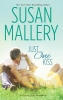 Mallery, Susan,Just One Kiss