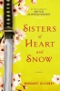 Dilloway, Margaret,Sisters of Heart and Snow