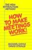 W. Doyle,How to Make Meetings Work