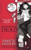 Cassidy, Dakota,Accidentally Dead