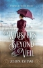 Estevao, Jessica,Whispers Beyond the Veil