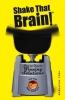 Saltzman, Joel,Shake That Brain