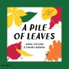 Jason Fulford | Tamara Shopsin,A Pile of Leaves