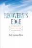 Neely Laurenzo Myers,Recovery`s Edge