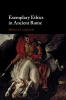 Langlands, Rebecca,Exemplary Ethics in Ancient Rome