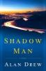 Drew, Alan,Shadow Man