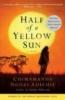 Chimamanda Ngozi Adichie,Half of a Yellow Sun