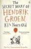 Hendrik Groen,Secret Diary of Hendrik Groen 83 1/ 4 Years Old