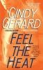 Gerard, Cindy,Feel the Heat