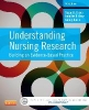 Grove, Susan K., Ph.D., R.N.,   Gray, Jennifer R., Ph.D.,R.N.,   Burns, Nancy, Ph.D., R.N.,Understanding Nursing Research