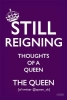 The Queen [Of Twitter],Still Reigning