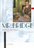 Connell, Evan S.,Mr. Bridge