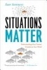 Sommers, Sam,Situations Matter
