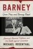 Rosenthal, Michael,Barney