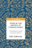 Kim Salmons,Food in the Novels of Thomas Hardy