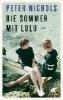 Nichols, Peter,Die Sommer mit Lulu