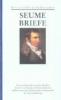 Seume, Johann Gottfried,Werke und Briefe in drei B?nden