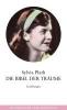 Plath, Sylvia,Die Bibel der Träume