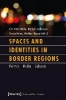 ,Spaces and Identities in Border Regions