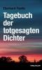 Panitz, Eberhard,Tagebuch der totgesagten Dichter