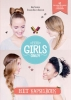 Anne  Thoumieux,For Girls Only! Het kapselboek