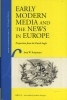 J. W. Koopmans,Early Modern Media and the News in Europe