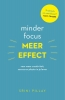 Srini  Pillay,Minder focus, meer effect