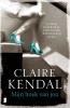 <b>Claire  Kendal</b>,Mijn boek van jou