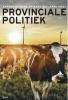 ,<b>Provinciale politiek</b>