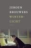 Jeroen  Brouwers,Winterlicht