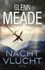 <b>Glenn  Meade</b>,Nachtvlucht