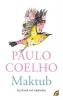 <b>Paulo  Coelho</b>,Maktub