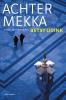 Betsy Udink,Achter Mekka
