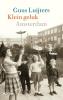 <b>Guus  Luijters</b>,Klein geluk Amsterdam