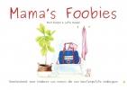 Marit  Koopal, Lotte  Koopal,Mama`s Foobies