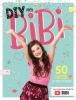 ,<b>DIY met Bibi</b>
