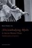 (Dis)embodying myths in ancien regime opera,multidisciplinary perspectives