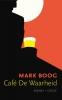 <b>Mark  Boog</b>,Café De Waarheid