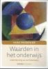 <b>Hans Passenier</b>,Waarden in het onderwijs