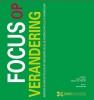 <b>Peter  Loonen, Marion van Neerven, Paul  Bloemen</b>,Focus op verandering
