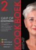 Yvonne  Lemmers, Thea  Bremer,Grip op Koolhydraten  Kookboek 2